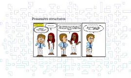 Possessive structures