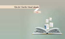 Tips for Teacher Read Alouds