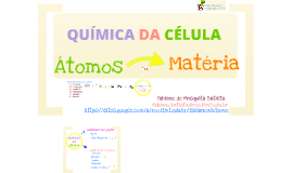 Copy of Química da Célula