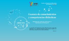 Examen de conocimientos y competencias didácticas que favore
