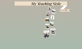 My Teaching Style