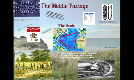 Copy of The Middle Passage