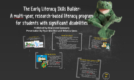 The Early Literacy Skills Builder: