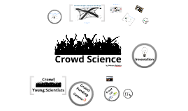 Crowdscience for Young Scientists