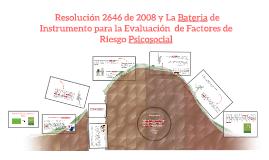 La Resolucion 2646 de 2008 y La Bateria