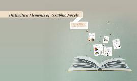 Distinctive Elements of  Graphic Novels
