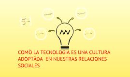 las relaciones sociales en público en la era digital.
