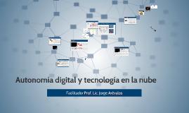 Autonomía digital y tecnología en la nube