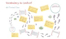Vocabulary in Context / Context Clues
