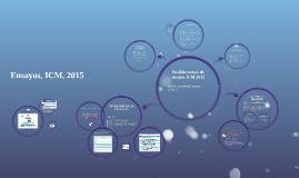 Posibles temas de ensayo, ICM 2015