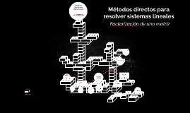 Métodos directos para resolver sistemas lineales