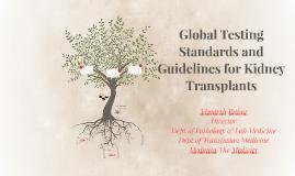 Global Testing Standards and Guidelines for Kidney Transplan