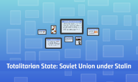 Totalitarian State: Soviet Russia