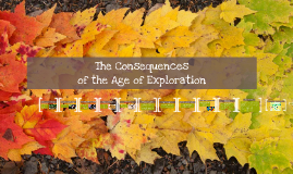 The Consequences of the Age of Exploration