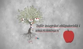 Inför integritet obligatiriskt i undervisningen