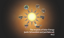 The Impacts of Solar Energy