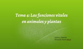 Copy of Unidad 4: Las funciones vitales en animales y plantas