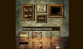 History about queen Victoria