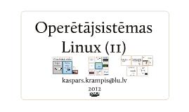 Copy of Operētājsistēmas Linux (II)