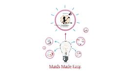 Maids Made Easy