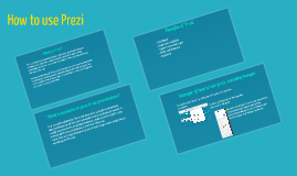 Copy of Copy of How to use Prezi