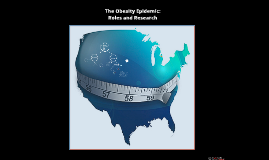 The Obesity Epidemic: What is our role? 2014