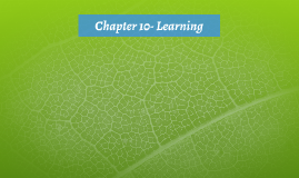 Chapter 10- Learning
