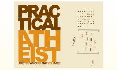Practical Atheist 1