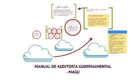 MANUAL DE AUDITORÍA GUBERNAMENTAL - MAGU