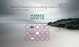 Copy of Copy of Marks & Spencer's Accounting Choices