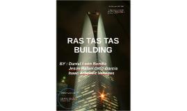 Copy of RAS TAS TAS BUILDING
