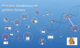 Princípios Mendelianos em genética Humana