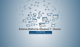 Copy of Entorno Gráfico de Windows 7