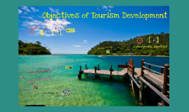 Objectives of Tourism Development