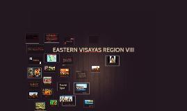 Copy of EASTERN VISAYAS REGION VIII