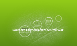 Southern Farmers after the Civil War