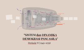 """""""SISTEM dan DINAMIKA DEMOKRASI PANCASILA"""""""