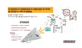 OS DESAFIOS DA COMUNICAÇÃO DE COMPLIANCE NO BRASIL: UM ESTUD