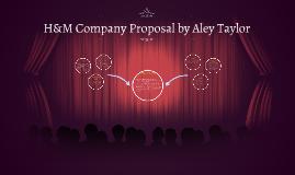 H&M Company Proposal