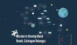 Mission to Develop Burot Beach, Calatagan Batangas