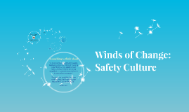 Winds of Change: Safety Culture