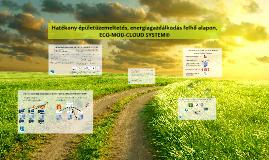 Copy of ECO-MOD-CLOUD SYSTEM®, mint Innováció
