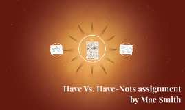 Have Vs. Have-Nots assignment