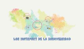LOS HOTSPOST DE LA BIODIVERSIDAD