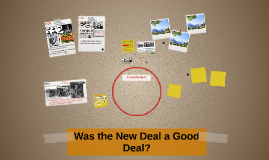 Was the New Deal a Good Deal?
