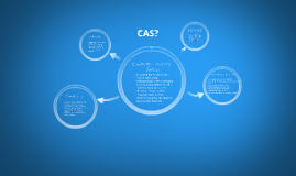 WHAT IS CAS?