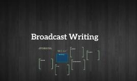 Broadcast Writing