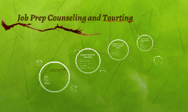 Job Prep Counseling and Tourting