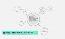 Zita Project       CHOOSING A TECH 4 DESTINATION