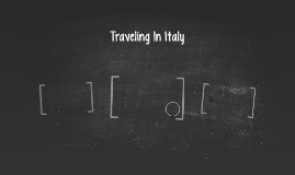 Traveling In Italy